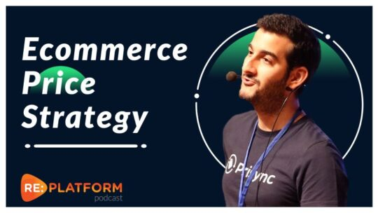 Ecommerce Price Strategy Podcast with Prisync