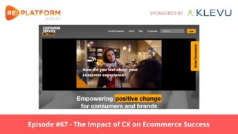 Ecommerce podcast discussing customer experience strategy for ecommerce businesses