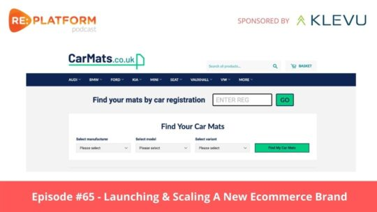 Ecommerce podcast discussing how Carmats.co.uk launched a new ecommerce brand on Shopify