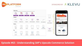 Ecommerce podcast discussing SAP's Upscale Commerce Solution