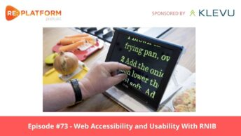 Ecommerce podcast discussing website accessibility and usability with RNIB
