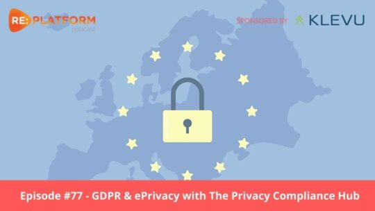Ecommerce podcast discussing the latest GDPR updates for ecommerce websites in 2021